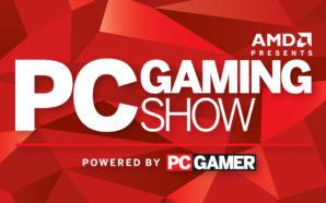 E3 2017 | Le Show PC Gaming se fait résumer…