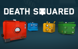 Test | Death Squared