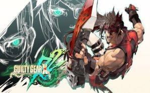 Test : Guilty Gear Xrd Rev 2 – Révélations et…