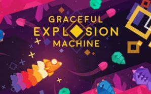 Test : Graceful Explosion Machine