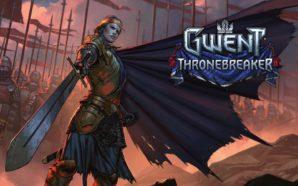 Thronebreaker, la campagne solo du Gwent, ne sortira finalement qu'en…