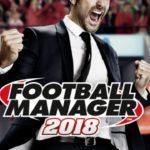 Notre test de Football Manager 2018 !