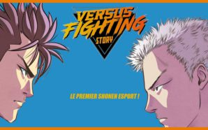 Versus Fighting Story: le premier manga sur l'esport