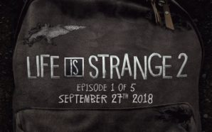 Life Is Strange 2 : l'épisode 1 (sur 5) arrive…