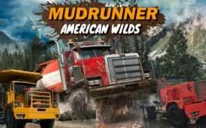 MudRunner: a Spintires Game – American Wilds