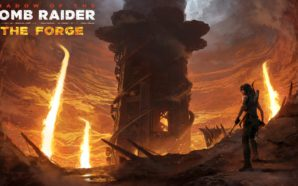 Test Shadow of the Tomb Raider DLC The Forge