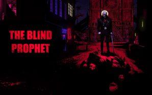 Démo: The Blind Prophet – La chasse aux damnés approche