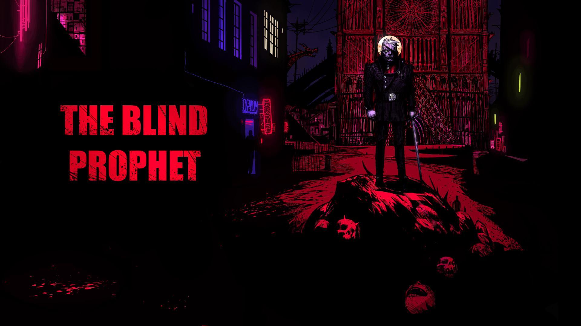 Test Démo The Blind Prophet 1