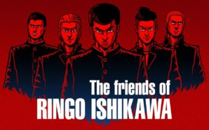 Test: The friends of Ringo Ishikawa