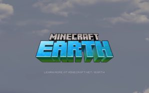 Minecraft Earth ou quand Minecraft se met à la réalité…