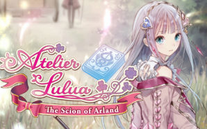 Test : Atelier Lulua The Scion of Arland – Heureux…
