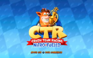 Test : Crash Team Racing Nitro-Fueled – Dépoussiérez vos moteurs…