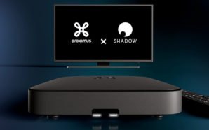 Proximus TV change de nom et intègre Shadow