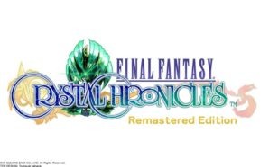 Final Fantasy Crystal Chronicles Remastered Edition repousse sa sortie à…