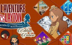 TEST : L'AVENTURE LAYTON™: Katrielle et la conspiration des millionnaires…