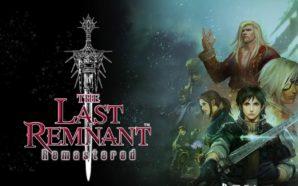 The Last Remnant Remastered se lance sur mobiles