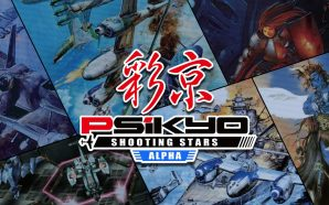 Test : Psikyo Shooting Stars Alpha – Give my love…