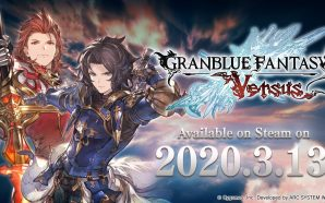 Granblue Fantasy Versus également sur Steam en mars